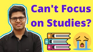 How to Focus on Studies without Distraction! Kalpit Veerwal