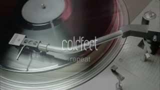 Video coldfeet - Repeat