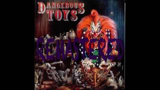 Dangerous Toys (Remastered) Full Album 2016
