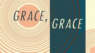 """Grace, Grace"" with Jentezen Franklin"