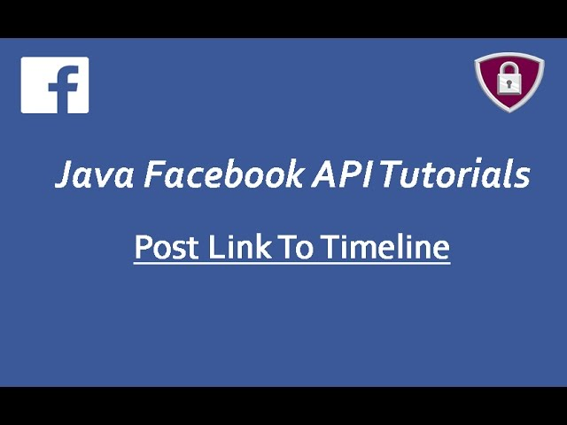 Facebook API Tutorials in Java # 18 | Post Link To Timeline using Graph API