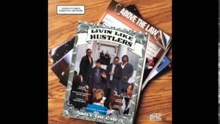 Above The Law - Livin' Like Hustlers - Livin' Like Hustlers