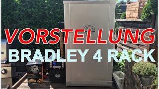 VORSTELLUNG BRADLEY 4 RACK DIGITAL SMOKER --- Klaus grillt