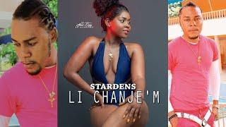 STARDENS - LI CHANJE'M ( Music )