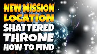 Destiny 2 | Shattered Throne Dungeon Location Guide - NEW Mission Shattered Throne Location