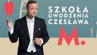 Szkoła uwodzenia Czesława M. - zwiastun