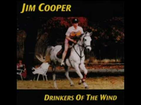"""Drinkers Of The Wind"" www.jimcoopermusic.com"