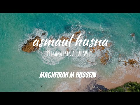 ASMAUL HUSNA BY MAGHFIRAH M HUSSEIN