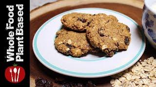 Plant Based Gluten Sugar Oil Free Oatmeal Raisin Cookies (2018) The Whole Food Plant Based Recipes