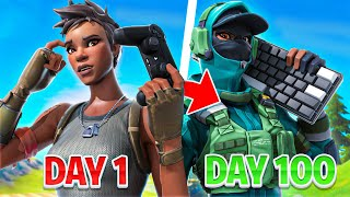 My DAY 1 to DAY 100 Fortnite CONTROLLER to KEYBOARD & MOUSE Progression... (Fortnite Battle Royale)