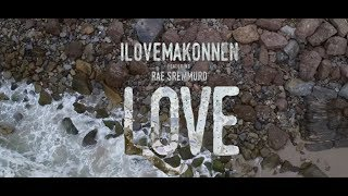 ILoveMakonnen & Rae Sremmurd - Love