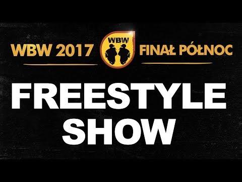 Freestyle Show # WBW 2017 Finał Północ # Mełcin, Dolar, Edzio, Filipek