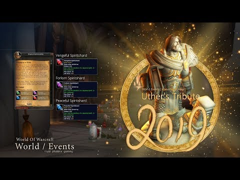 World Events-2019 Honoring a Hero, Uther's Tribute easy xp and 550 reputation