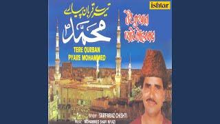 Tere Qurban Pyare Mohammed