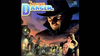 Danger Danger - Don't Walk Away