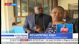KNH Board given 3 months to revamp the facility