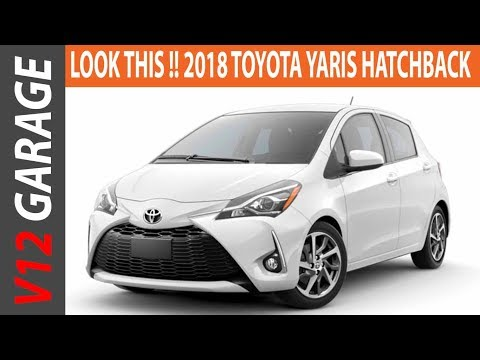 LOOK THIS !! 2018 Toyota Yaris Hatchback