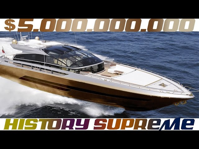 History Supreme - 5 Billion Dollars Yacht | The Most Expensive Yachts Ever Built in The World 4K