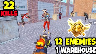 12 ENEMIES Rushed us in 1 WAREHOUSE and it Was a Mistake in PUBG Mobile • (22 KILLS) •