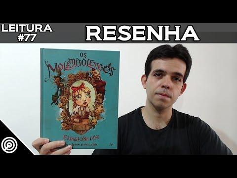 OS MOLAMBOLENGOS - RESENHA - LEITURA #77