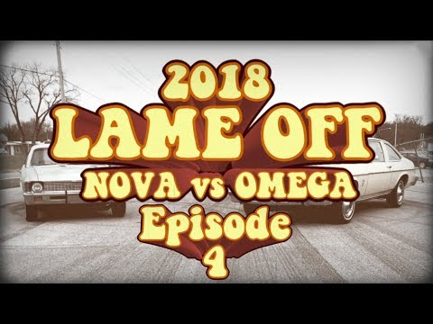 2018 Holley Lame Off Episode 4 - Chevy Nova Versus Oldsmobile Omega