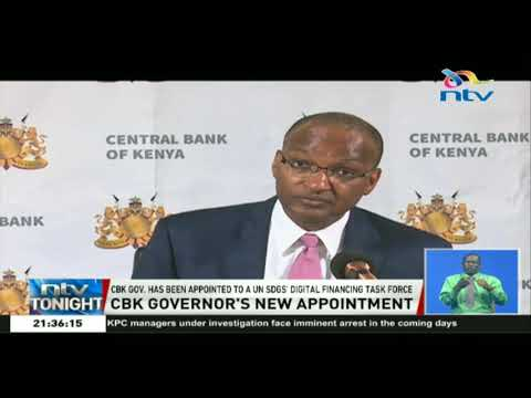 CBK governor appointed to UN SDGS' digital financing task force