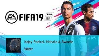 Kojey Radical, Mahalia & Swindle   Water (FIFA 19 Soundtrack)