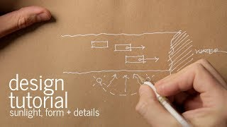 Architectural Design Process   Form, Orientation and Sunlight