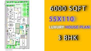55 X 110 Home Design Plan || 1 Kanal Ghar Ka Naqsha || 6000 Sqft House Map || 3 BHK Home Plan