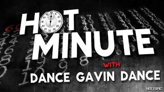 Hot Minute: Dance Gavin Dance