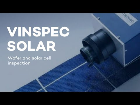 VINSPECsolar - Inspection of solar wafers, cells and modules