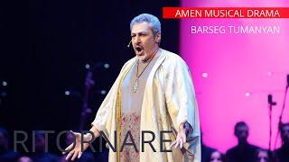 "AMEN Musical Drama | Act 3 ""Ritornare"" | BARSEG TUMANYAN"