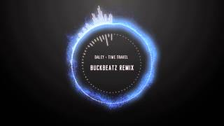 Daley - Time travel (Buckbeatz remix)