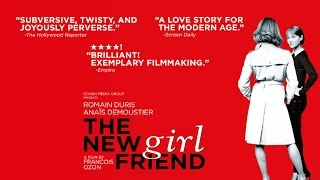 The New Girlfriend - Trailer | Official Trailer [HD] [2015]