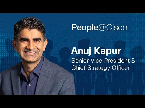 People@Cisco: Anuj Kapur