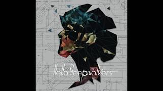 Hello Sleepwalkers   Suimen (Planless Perfection)