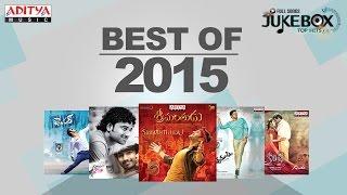 Best of 2015 Telugu Movie Hit Songs || Jukebox