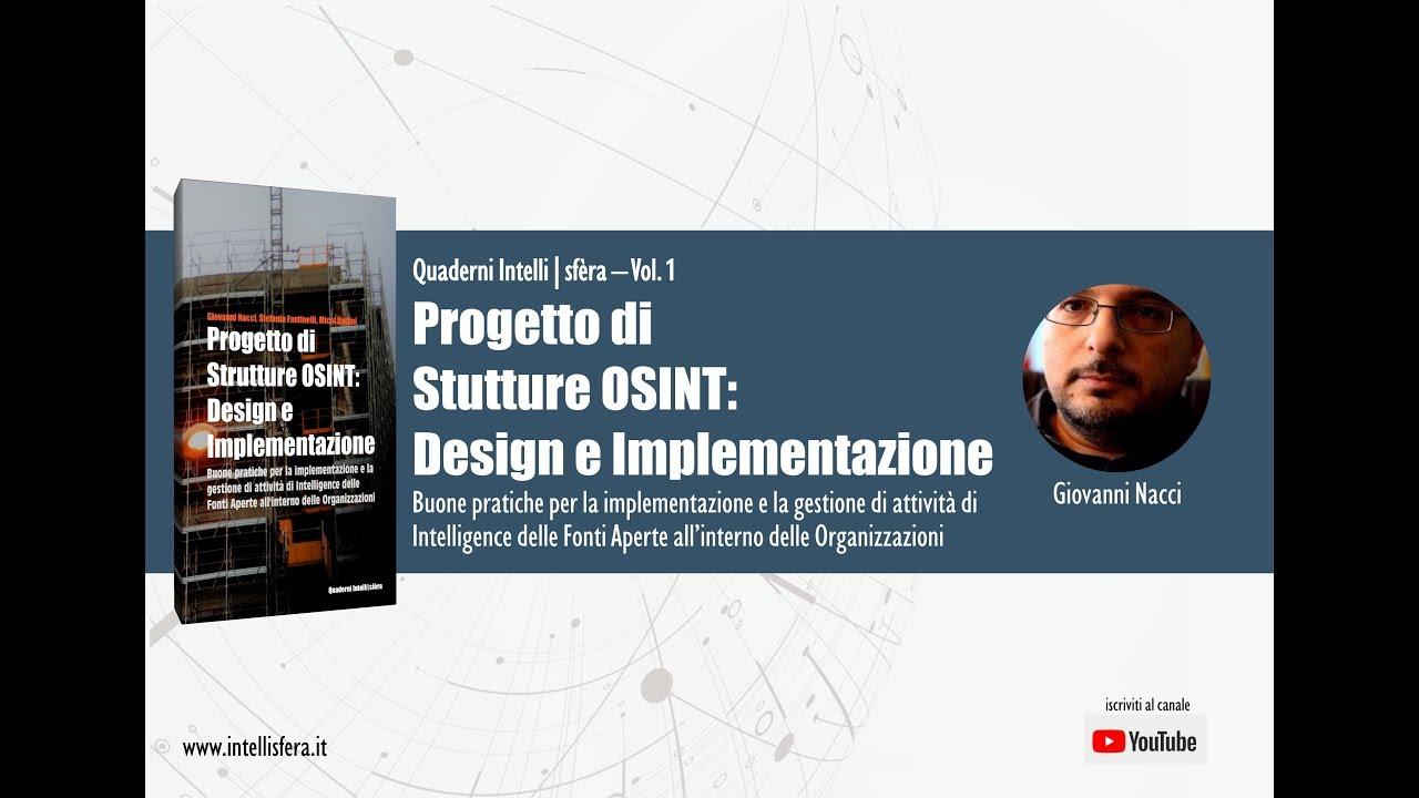 Progetto di strutture OSINT: design e implementazione – Quaderno Intelli|sfèra Vol. 1