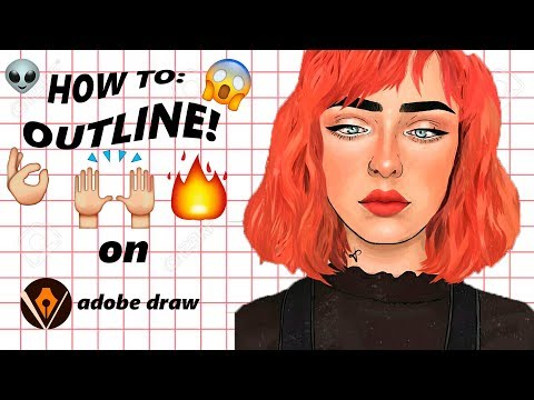 HOW TO: OUTLINE || OUTLINE TUTORIAL ON ADOBE DRAW || LINEOUTZ