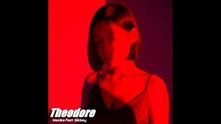 Monika (ft. Sikboy) - Theodore