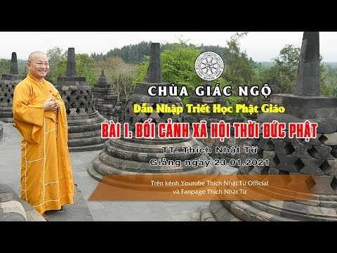 Bối cảnh xã hội thời đức Phật - Dẫn nhập Triết học Phật giáo