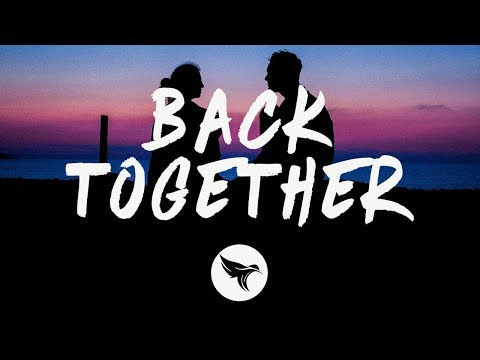 {Back Together} Best Songs