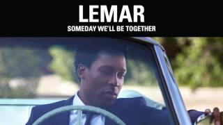 Lemar | Someday We'll Be Together (Official Album Audio)