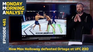 How Max Holloway Beat Brian Ortega At UFC 231   Monday Morning Analyst #461