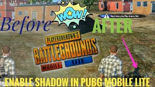 How to enable Shadow in Pubg mobile lite || Get HD Shadow in Pubg Lite ,enable Hd Graphics