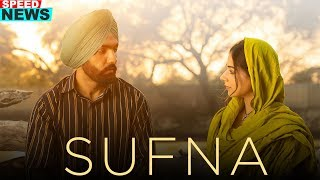 News | Sufna | Ammy Virk | Tania | Jaani | B Praak | Releasing on 14th Feb 2020