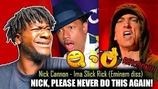 Nick Cannon - Ima Slick Rick (Eminem Di$$) REACTION!