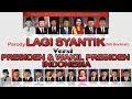 Parody LAGI SYANTIK PRESIDEN WAKIL PRESIDEN Siti Badriiah