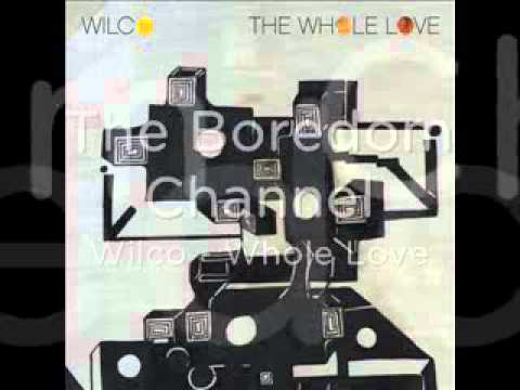 Whole Love (Song) by Wilco