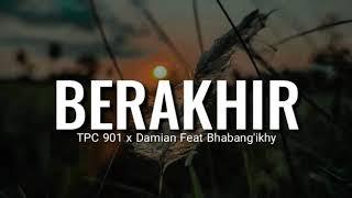 Download lagu Tpc901 Berakhir Mp3